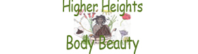 Higher Heights Body Beauty